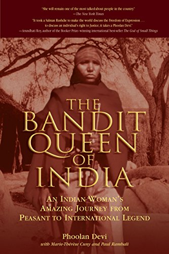 9781592286416: The Bandit Queen of India: An Indian Woman's Amazing Journey from Peasant to International Legend