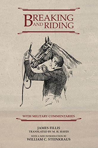 9781592286690: Breaking and Riding: with Military Commentaries