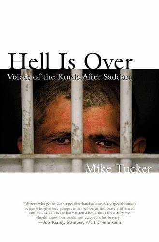 9781592286959: Hell Is Over: Voices of the Kurds after Saddam, An Oral History