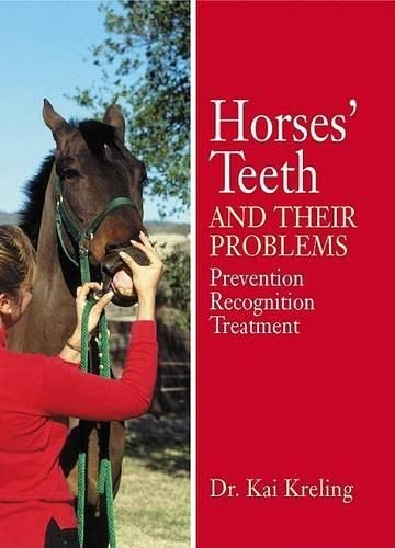 9781592286966: Horses' Teeth and Their Problems: Prevention, Recognition, and Treatment