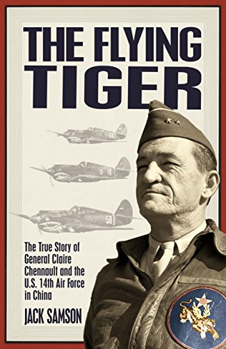 9781592287116: The Flying Tiger: The True Story Of General Claire Chennault And The U.S. 14th Air Force In China