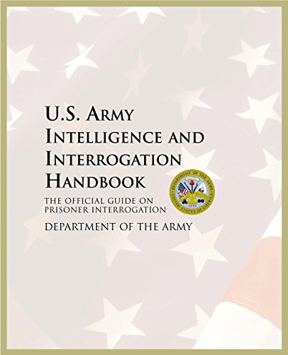 9781592287178: U.S. Army Intelligence and Interrogation Handbook: The Official Guide on Prisoner Interrogation
