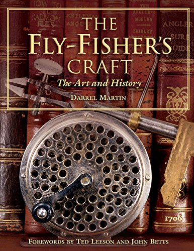 9781592287222: The Fly-Fisher's Craft: The Art and History