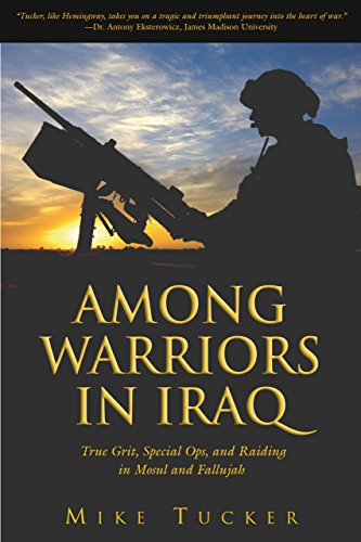9781592287321: Among Warriors in Iraq: True Grit, Special Ops, and Raiding in Mosul and Fallujah