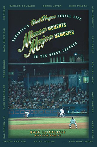 9781592287352: Minor Moments, Major Memories: Baseball's Best Players Recall Life in the Minor Leagues