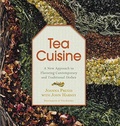 9781592287413: Tea Cuisine: A New Approach to Flavoring Contemporary and Traditional Dishes