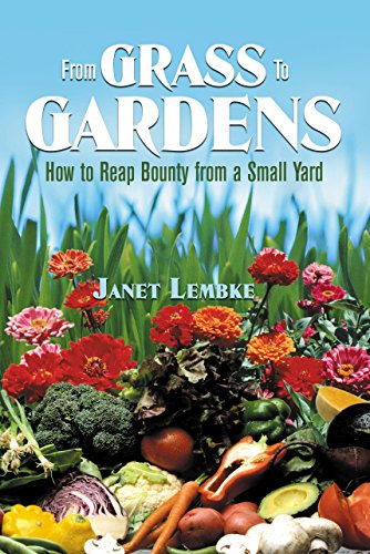 From Grass to Gardens : How to: Lembke, Janet