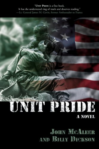 Unit Pride: A Novel: McAleer, John, Dickson, Billy