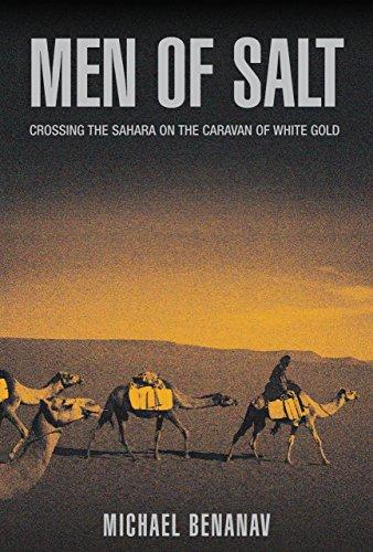 9781592287727: Men of Salt: Crossing the Sahara on the Caravan of White Gold