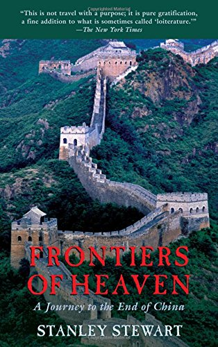 9781592287918: Frontiers of Heaven: A Journey To The End Of China