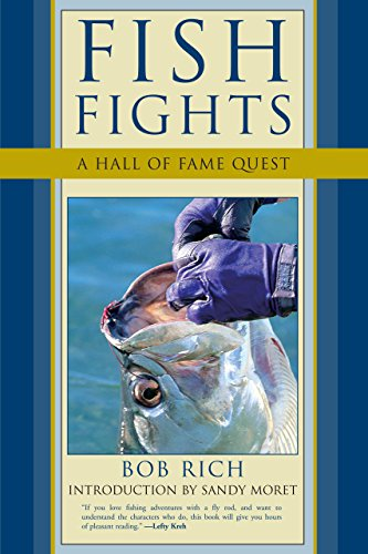 Fish Fights: A Hall of Fame Quest: Bob Rich, Sandy