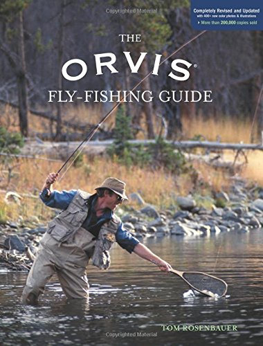 9781592288182: The Orvis Fly-Fishing Guide, Completely Revised and Updated with Over 400 New Color Photos and Illustrations