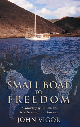 9781592288274: Small Boat to Freedom: A Journey of Conscience to a New Life in America