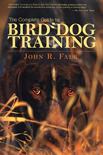 9781592288557: Complete Guide to Bird Dog Training
