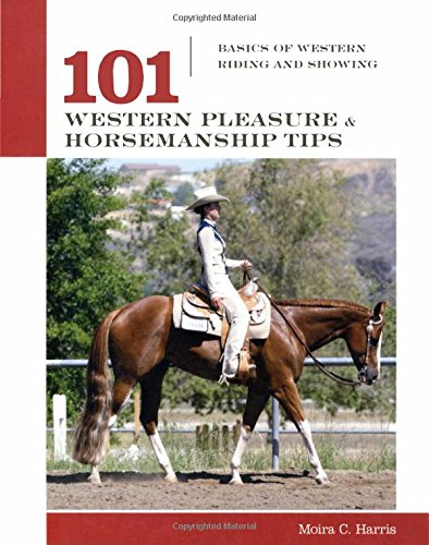 9781592288618: 101 Western Pleasure and Horsemanship Tips: Basics of Western Riding And Showing