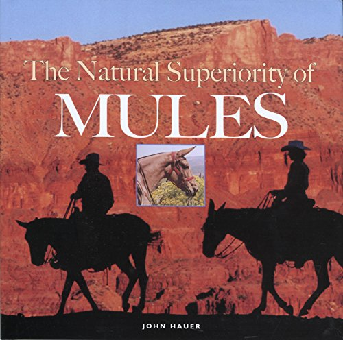 The Natural Superiority of Mules: Hauer, John