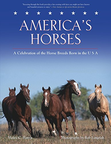 9781592288939: America's Horses: A Celebration of the Horse Breeds Born in the U.S.A