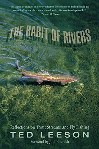 9781592289547: Habit of Rivers: Reflections On Trout Streams And Fly Fishing