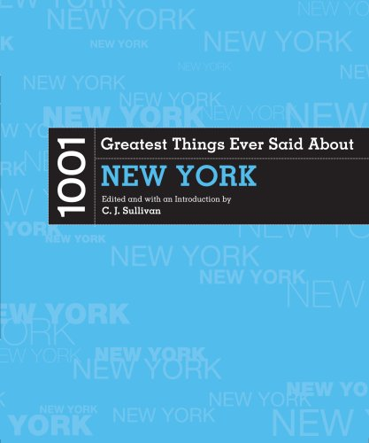 1001 Greatest Things Ever Said About New: The Lyons Press