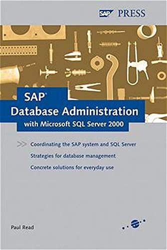 SAP Database Administration with Microsoft SQL Server: Paul Read