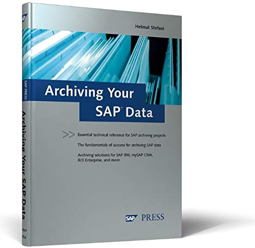 9781592290086: Archiving Your SAP Data: A comprehensive