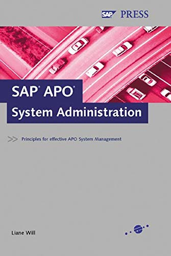 9781592290123: SAP APO System Administration: Principles for effective APO System Management