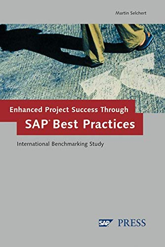 9781592290314: Enhanced Project Success Through SAP Best Practices: International Benchmarking Study