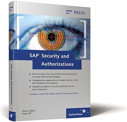 9781592290628: SAP Security and Authorizations: Risk Management and Compliance with Legal Regulations in the SAP Environment