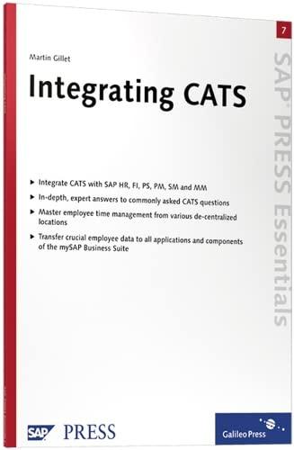 Integrating CATS: SAP PRESS Essentials 7 (SAP-Hefte: Martin Gillet
