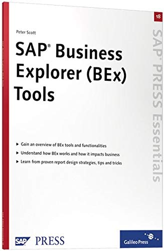 SAP Business Explorer (BEx) Tools: Maximize Business: Scott, Peter
