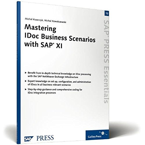 9781592291007: Mastering IDoc Business Scenarios with SAP XI: Advance your ability to leverage IDocs in all possible scenarios