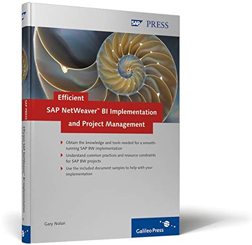 Efficient SAP NetWeaver BI Implementation and Project: Gary Nolan