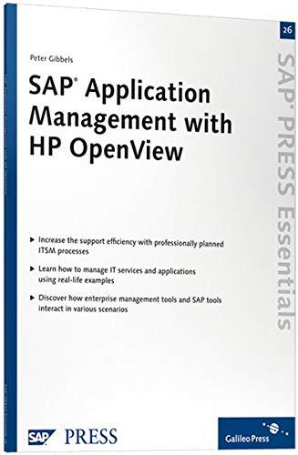 SAP Application Management with HP OpenView: SAP: Peter Gibbels
