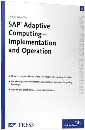 SAP Adaptive Computing - Implementation and Operation: Gunther Schmalzhaf