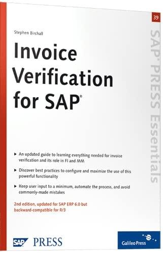 Invoice Verification for SAP: SAP MM and FI (SAP-Hefte: Essentials) (Englisch) von Stephen Birchall...