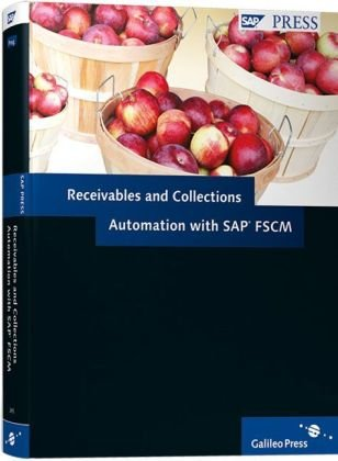 9781592292455: Receivbales And Collections Automation With SAP FSCM: FSCM solutions for receivables and collections