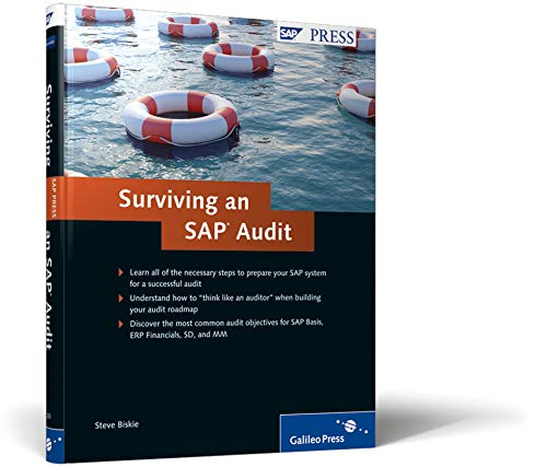 Surviving an SAP Audit: A Practical Guide: Biskie, Steve
