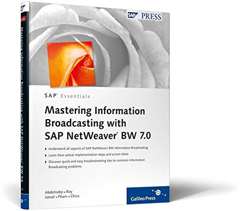 Mastering Information Broadcasting with SAP NetWeaver BW: Abdelnaby, Muke