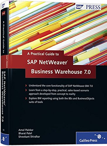 9781592293230: A Practical Guide to SAP NetWeaver Business Warehouse 7.0