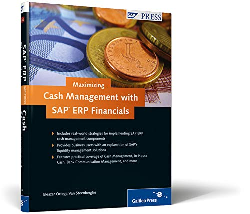 9781592293247: Maximizing Cash Management with SAP ERP Financials: Strategies for managing and maximizing liquidity with SAP ERP Financials solutions