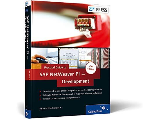 Practical Guide to SAP NetWeaver PI -: Valentin Nicolescu; Matthias