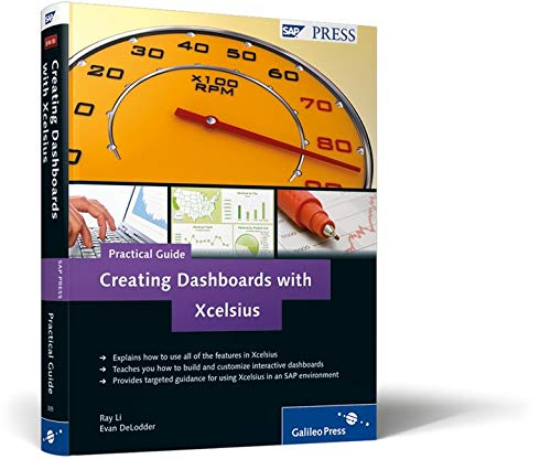 9781592293353: Creating Dashboards with Xcelsius–Practical Guide