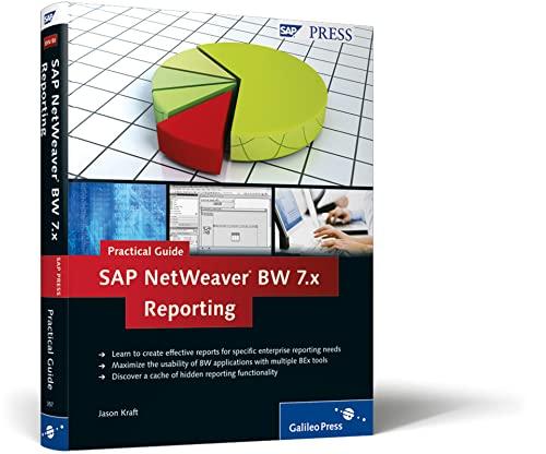 SAP NetWeaver BW 7.x Reporting–Practical Guide (SAP PRESS: englisch) - Jason Kraft
