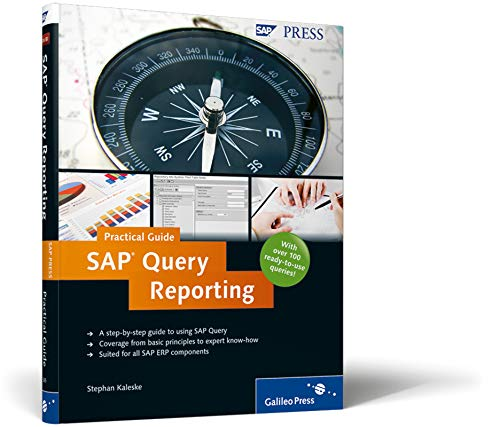 SAP Query Reporting-Practical Guide: Kaleske, Stephan