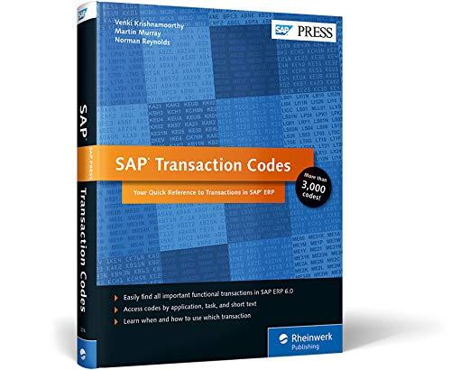 SAP Transaction Codes: Your Quick Reference to: Krishnamoorthy, Venki, Murray,