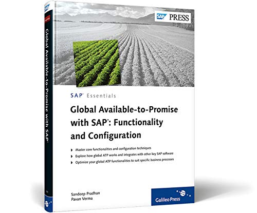 9781592293858: Global Available-to-Promise with SAP: Functionality and Configuration: Discover the power of GATP with this complete and practical reference
