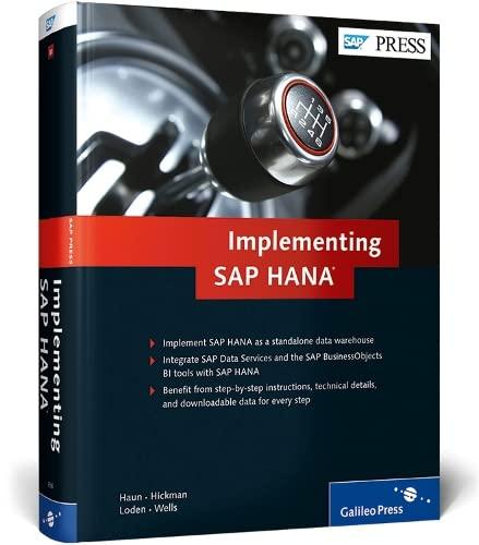 Implementing SAP HANA: Don Loden; Jonathon Haun; Chris Hickman; Roy Wells