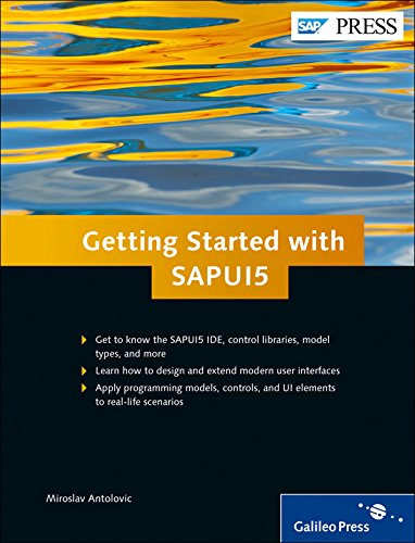 Getting Started with SAPUI5: Miroslav Antolovic