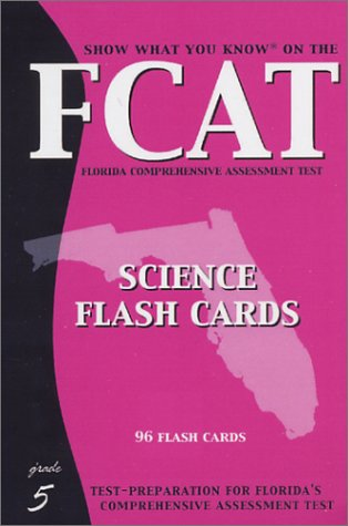 SWYK on the FCAT 5: Science Flash: Show What You