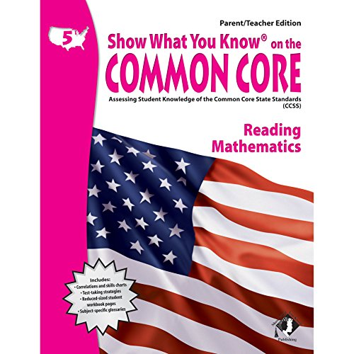 9781592304554: Show What You Know on the Common Core: Assessing Student Knowledge of the Common Core State Standards, Grade 5 Reading Mathematics, Parent/Teacher Edition